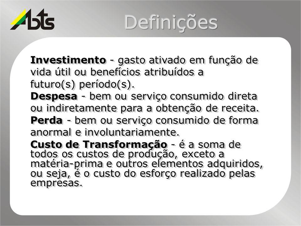 DefiniçõesInvestimento - gasto ativado em função de vida útil ou benefícios atribuídos a futuro(s) período(s).