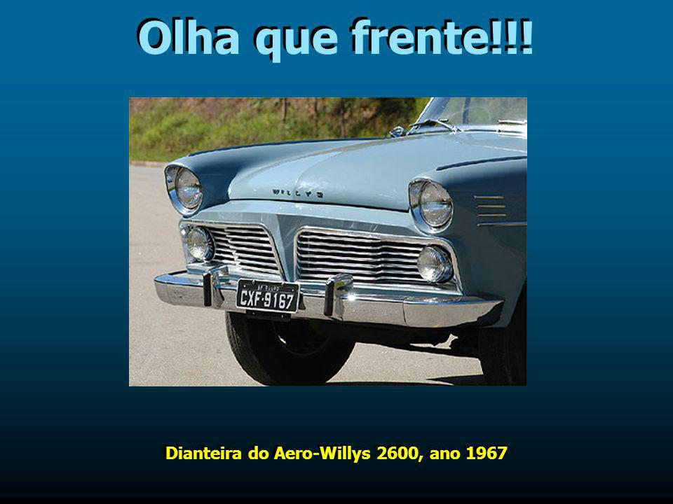 Dianteira do Aero-Willys 2600, ano 1967