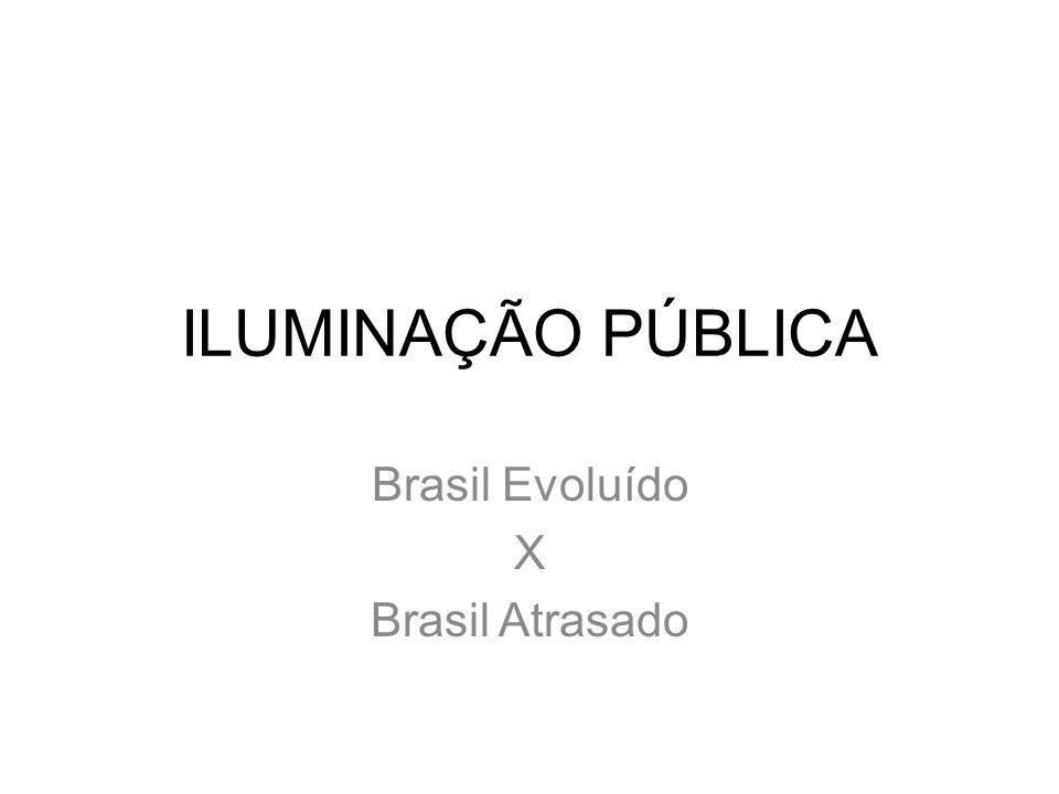 Brasil Evoluído X Brasil Atrasado