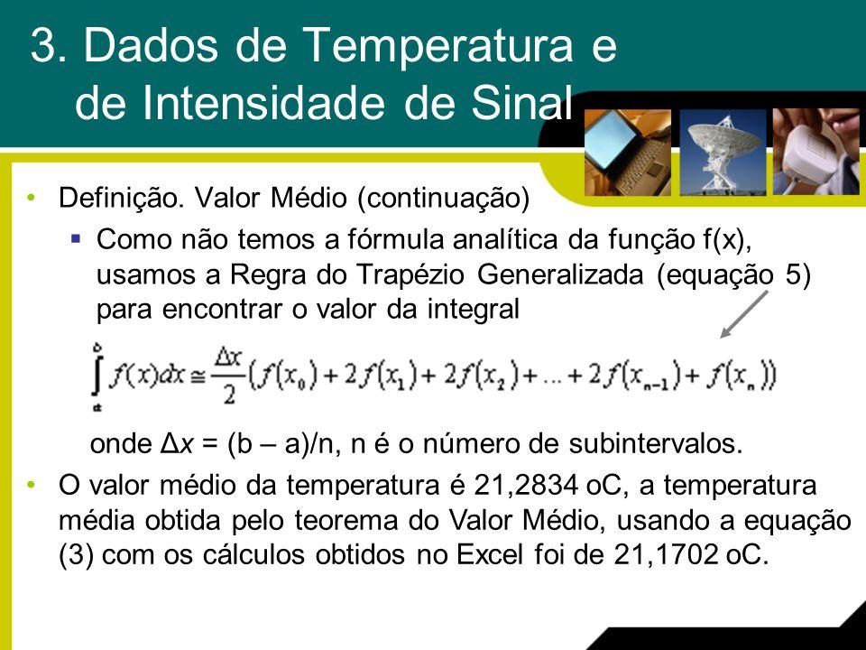 3. Dados de Temperatura e de Intensidade de Sinal