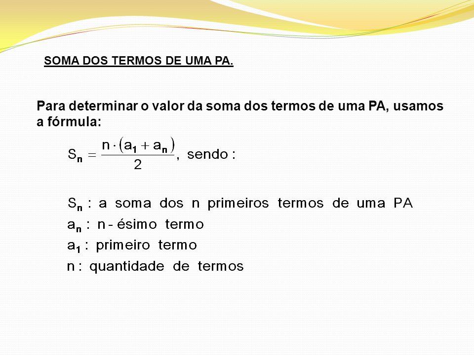 SOMA DOS TERMOS DE UMA PA.