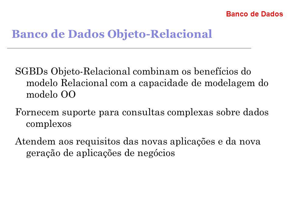 Banco de Dados Objeto-Relacional