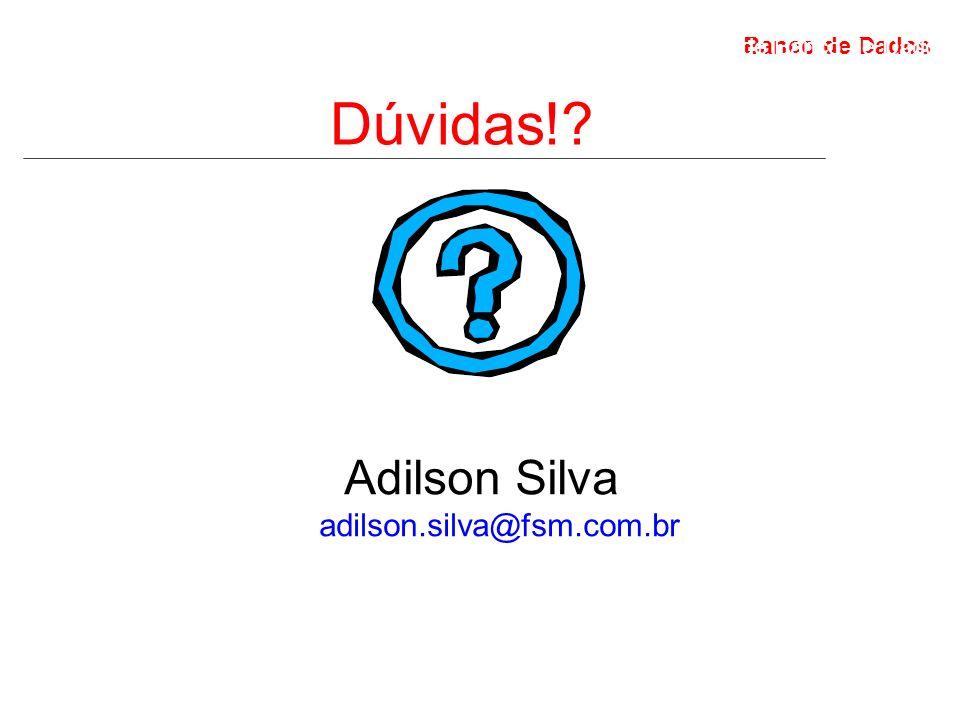Adilson Silva adilson.silva@fsm.com.br