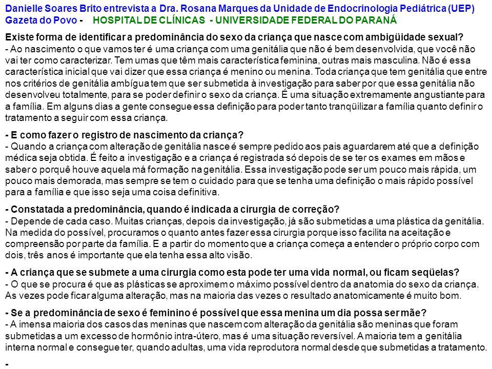 Danielle Soares Brito entrevista a Dra