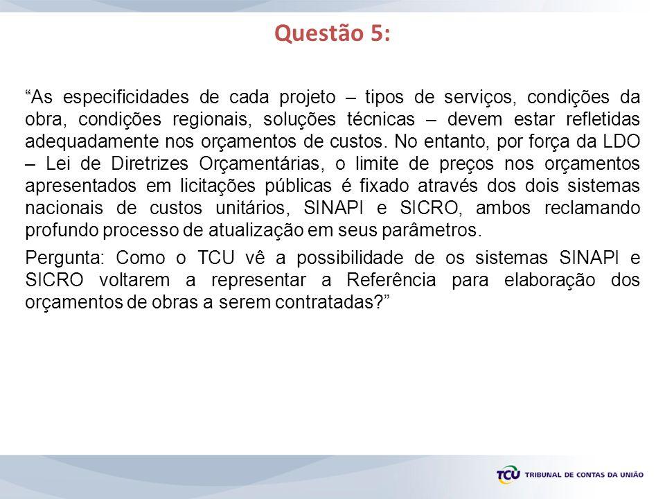 Questão 5: