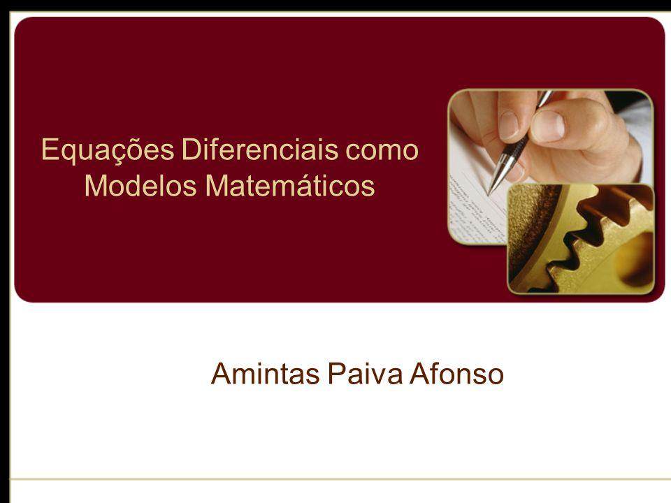 Equações Diferenciais como Modelos Matemáticos