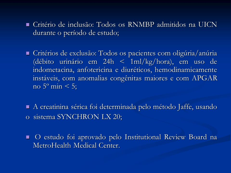 Critério de inclusão: Todos os RNMBP admitidos na UICN durante o período de estudo;