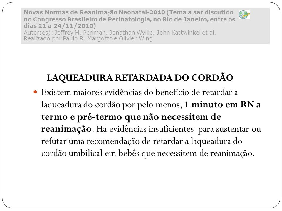 LAQUEADURA RETARDADA DO CORDÃO