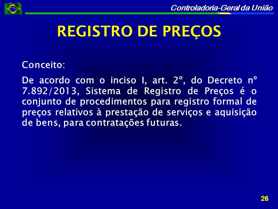 REGISTRO DE PREÇOS Conceito: