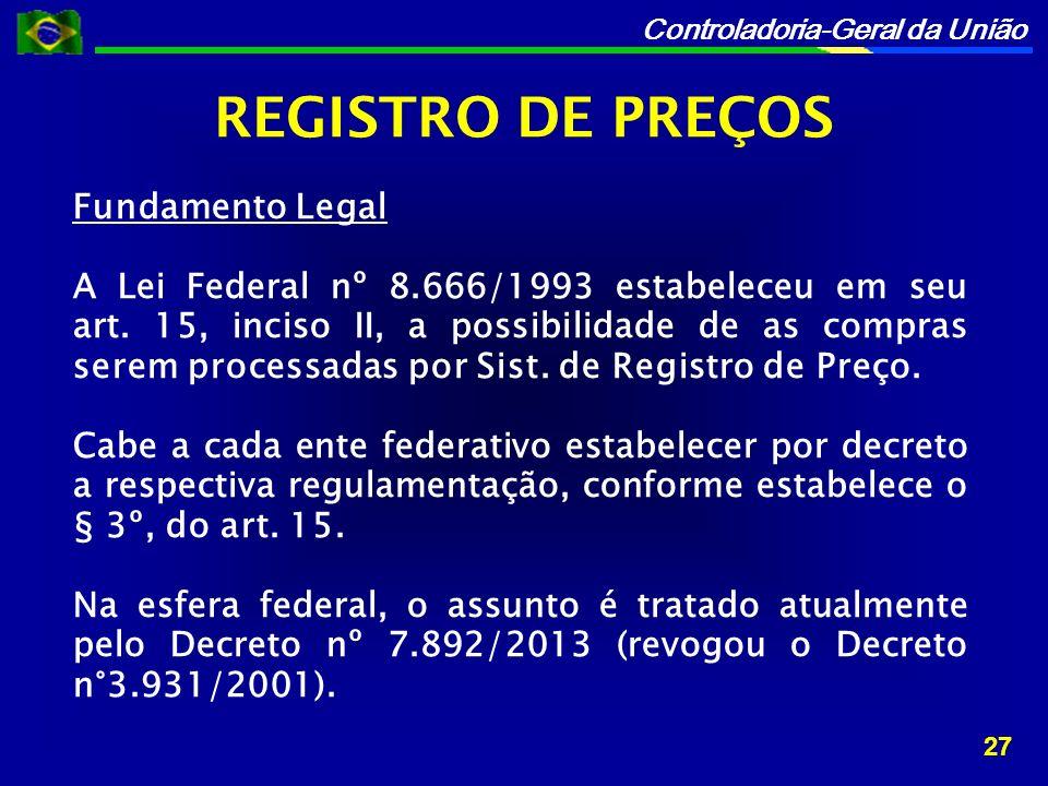 REGISTRO DE PREÇOS Fundamento Legal
