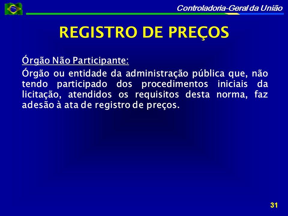 REGISTRO DE PREÇOS Órgão Não Participante: