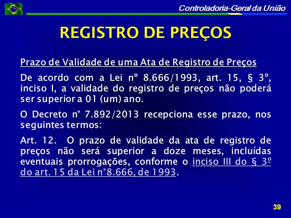 REGISTRO DE PREÇOS Prazo de Validade de uma Ata de Registro de Preços