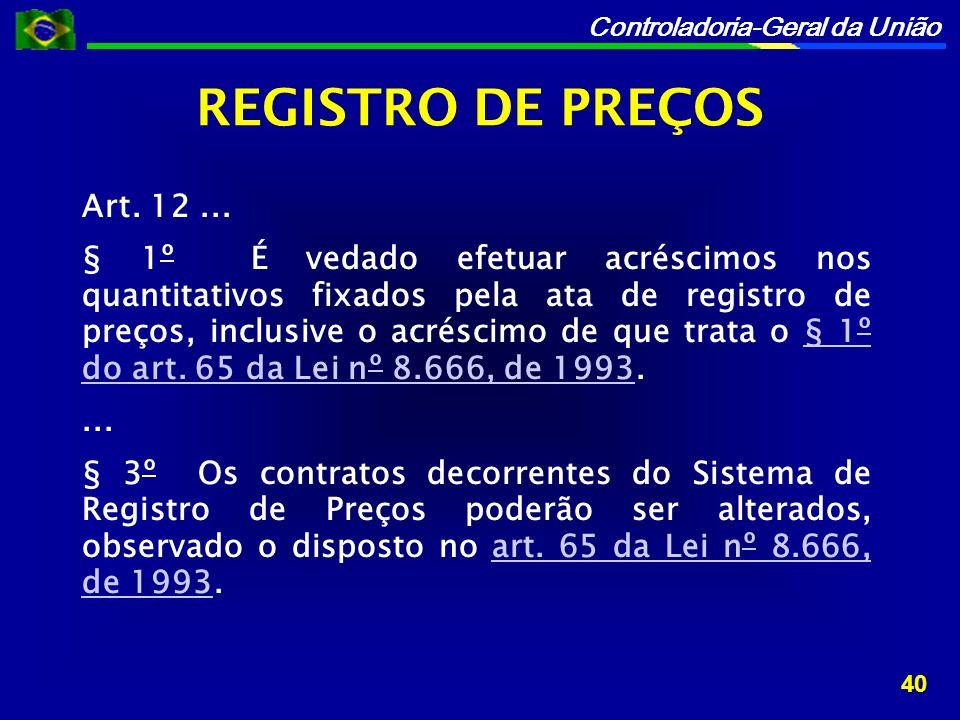 REGISTRO DE PREÇOS Art. 12 ...