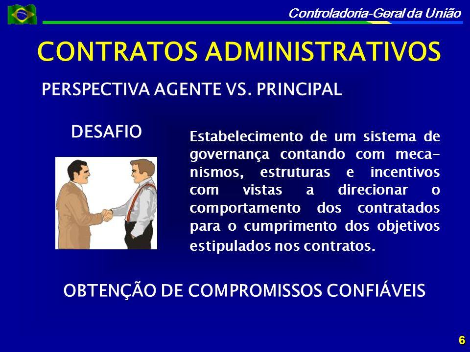 CONTRATOS ADMINISTRATIVOS OBTENÇÃO DE COMPROMISSOS CONFIÁVEIS
