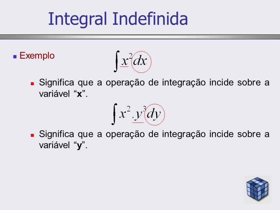 Integral Indefinida Exemplo