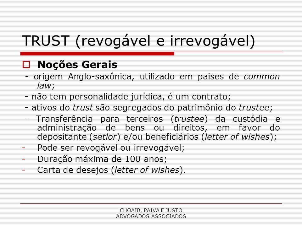 TRUST (revogável e irrevogável)