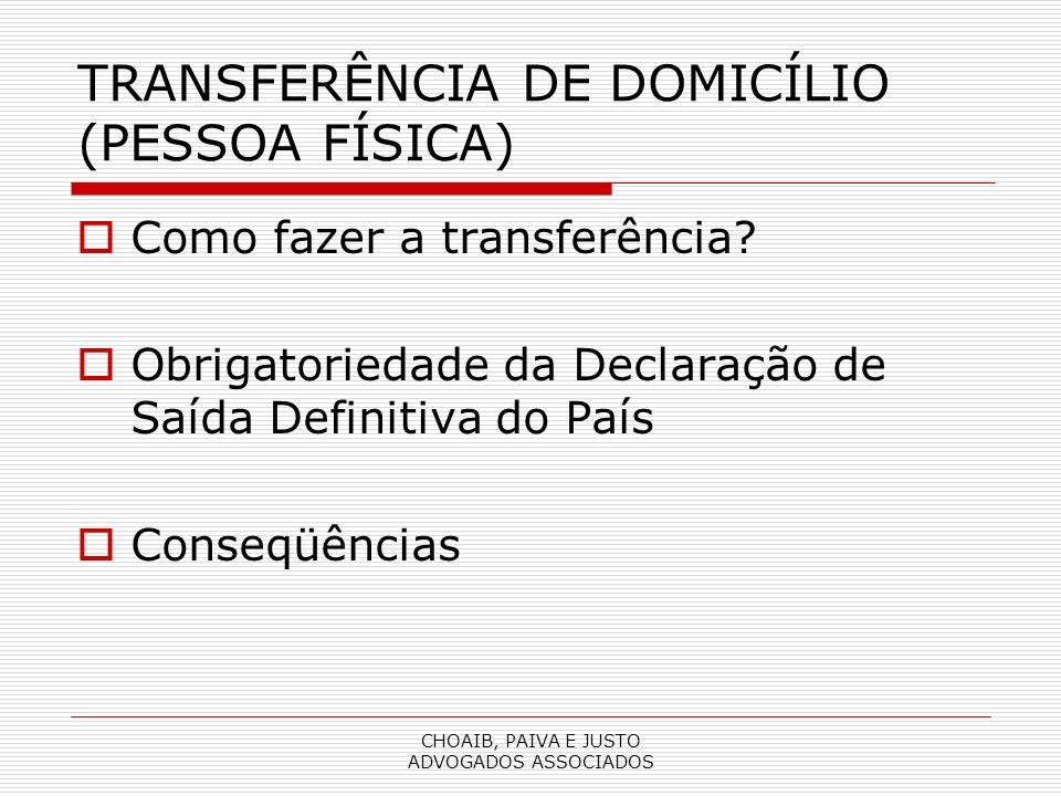 TRANSFERÊNCIA DE DOMICÍLIO (PESSOA FÍSICA)
