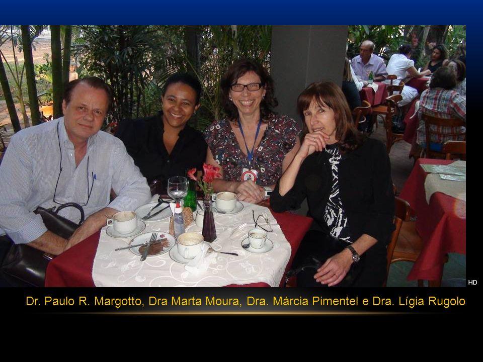 HD Dr. Paulo R. Margotto, Dra Marta Moura, Dra. Márcia Pimentel e Dra. Lígia Rugolo