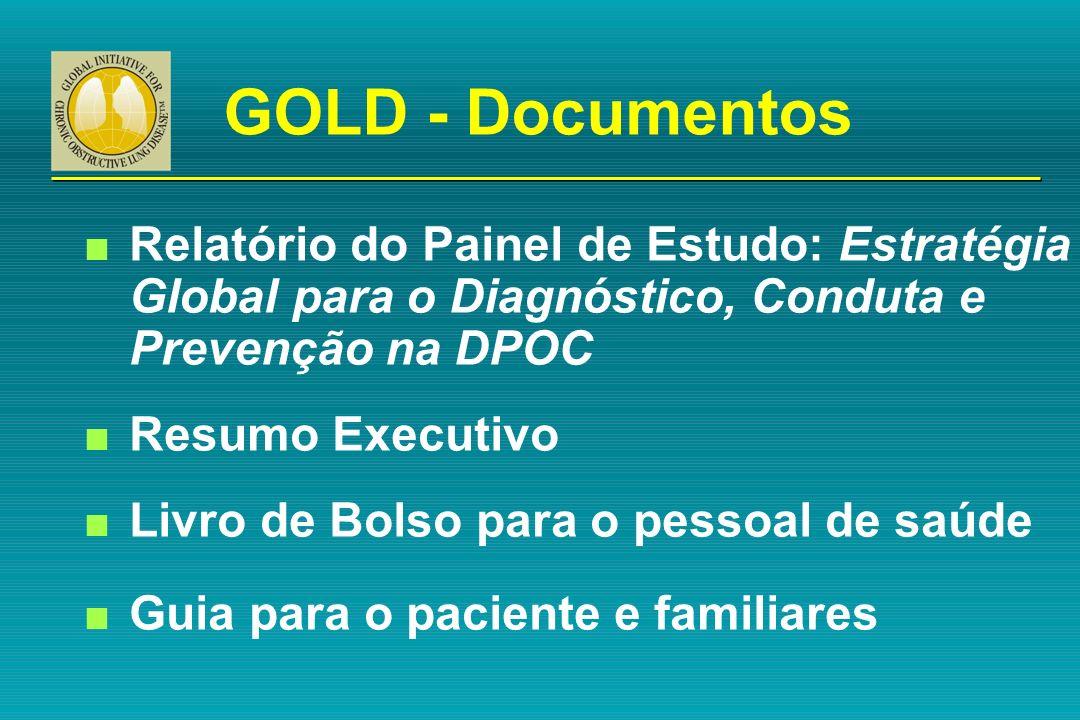 GOLD - Documentos Relatório do Painel de Estudo: Estratégia Global para o Diagnóstico, Conduta e Prevenção na DPOC.