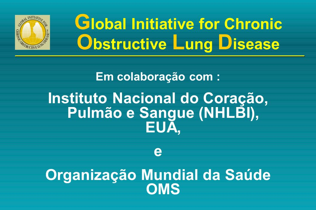 Global Initiative for Chronic Obstructive Lung Disease