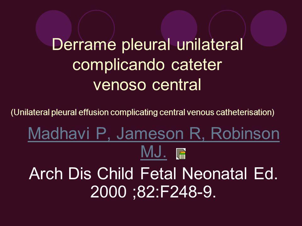 Derrame pleural unilateral complicando cateter venoso central