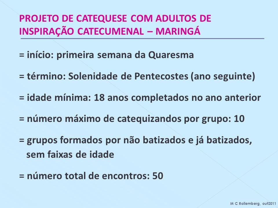 PROJETO DE CATEQUESE COM ADULTOS DE INSPIRAÇÃO CATECUMENAL – MARINGÁ