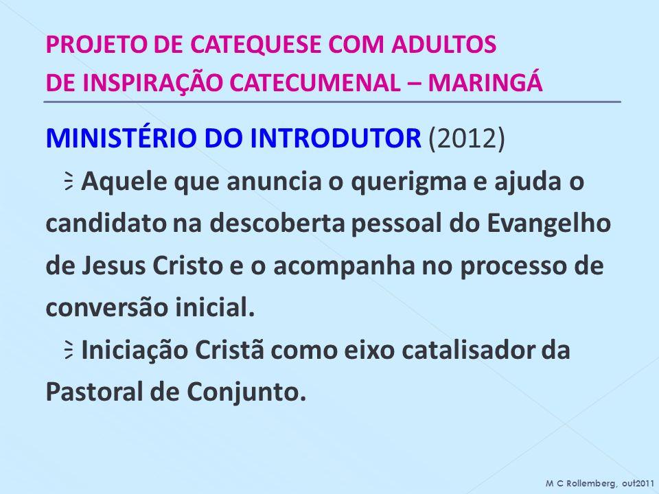 MINISTÉRIO DO INTRODUTOR (2012)