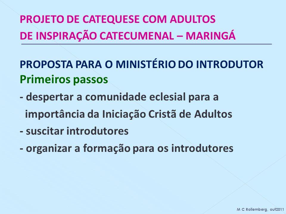Primeiros passos PROJETO DE CATEQUESE COM ADULTOS