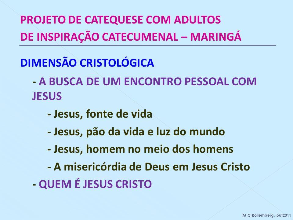 - A BUSCA DE UM ENCONTRO PESSOAL COM JESUS