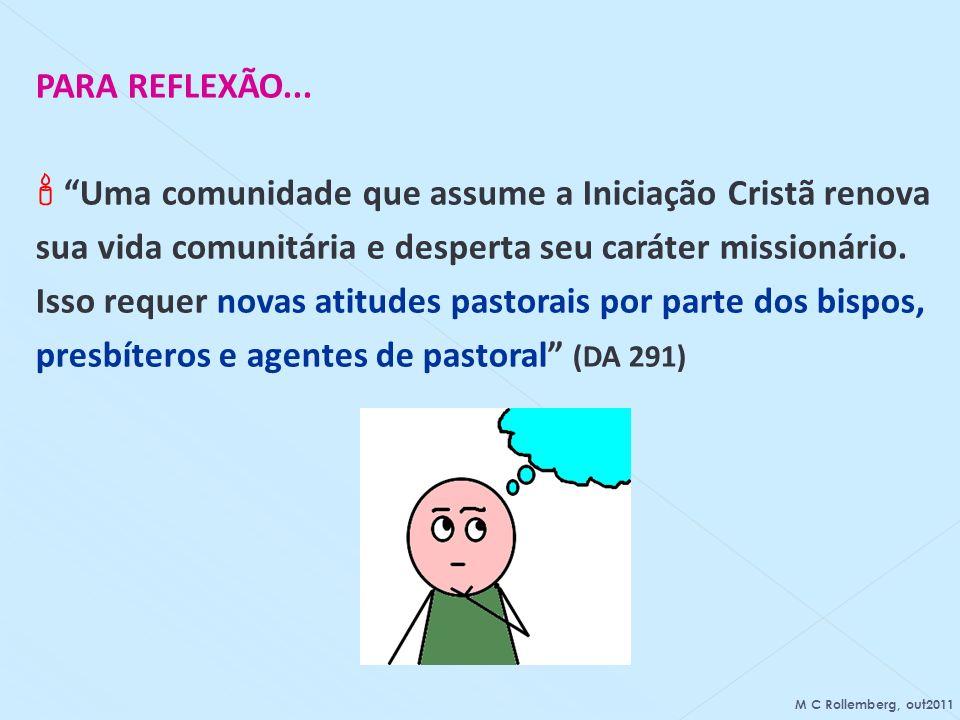  Uma comunidade que assume a Iniciação Cristã renova