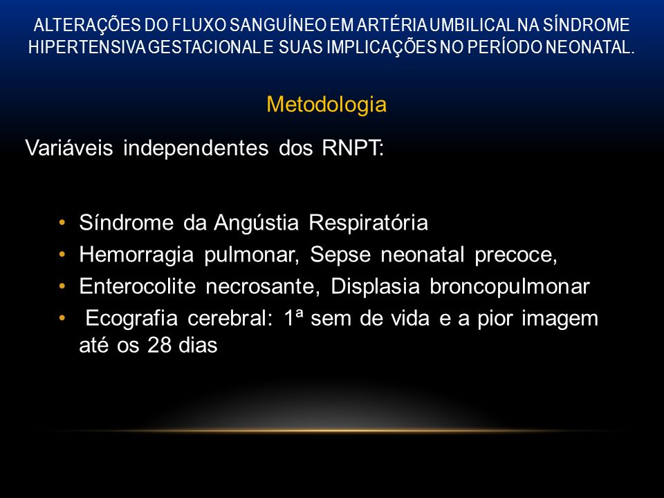 Variáveis independentes dos RNPT: