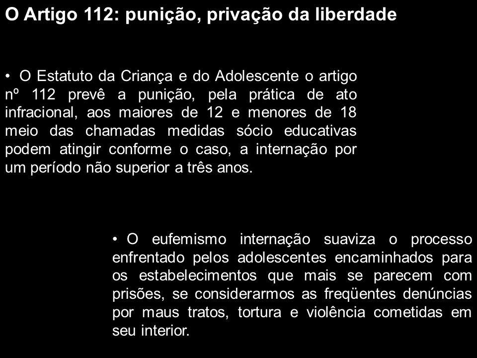 O Artigo 112: punição, privação da liberdade