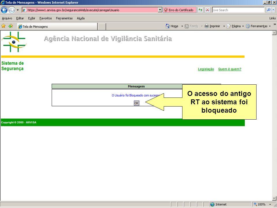 O acesso do antigo RT ao sistema foi bloqueado