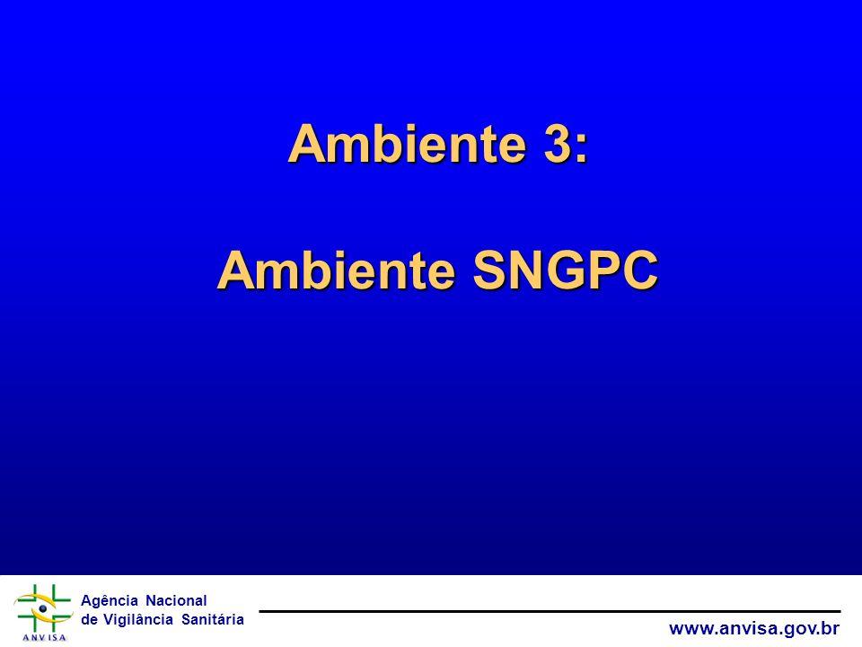Ambiente 3: Ambiente SNGPC