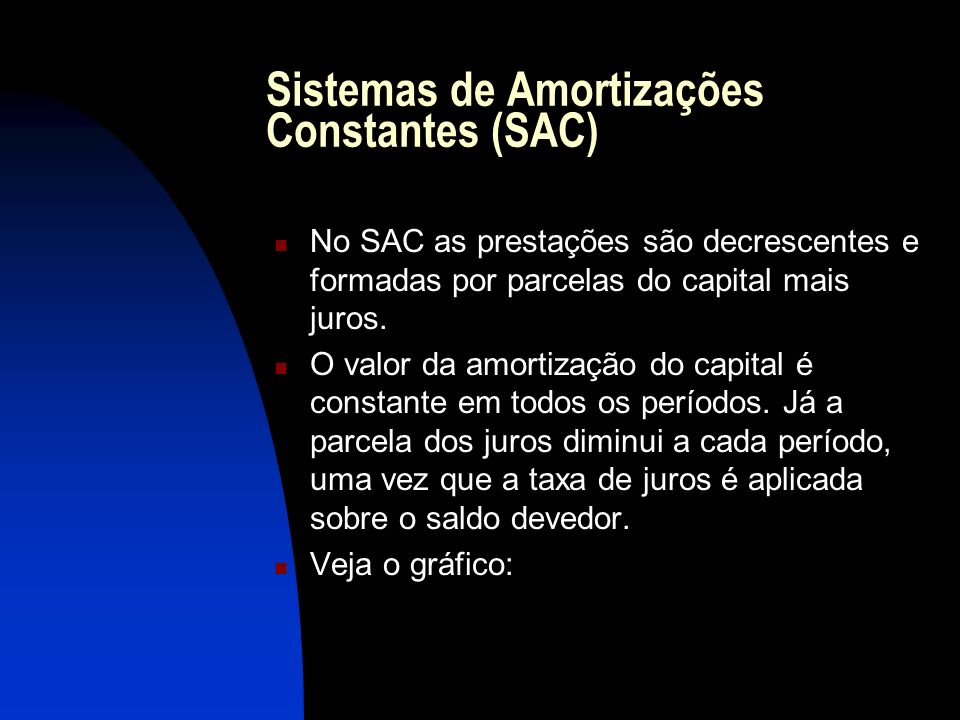 Sistemas de Amortizações Constantes (SAC)