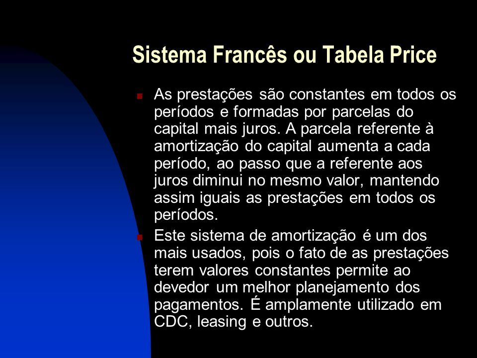 Sistema Francês ou Tabela Price