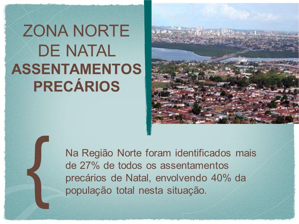 ZONA NORTE DE NATAL ASSENTAMENTOS PRECÁRIOS