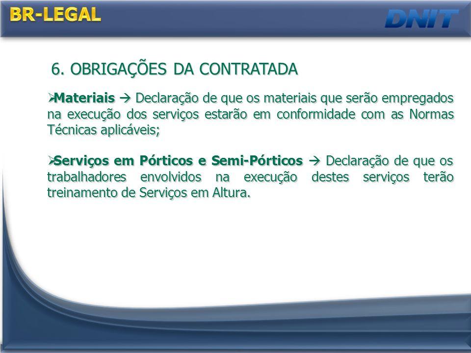 BR-LEGAL 6. OBRIGAÇÕES DA CONTRATADA