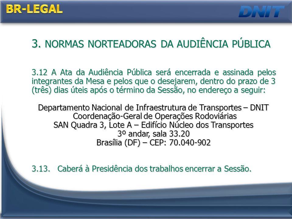 3. NORMAS NORTEADORAS DA AUDIÊNCIA PÚBLICA