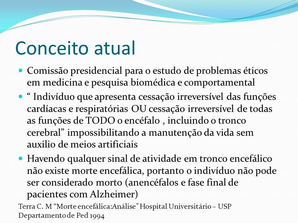 Conceito atual Comissão presidencial para o estudo de problemas éticos em medicina e pesquisa biomédica e comportamental.