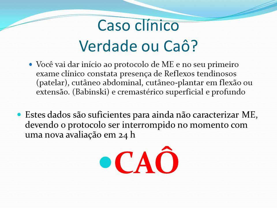 Caso clínico Verdade ou Caô