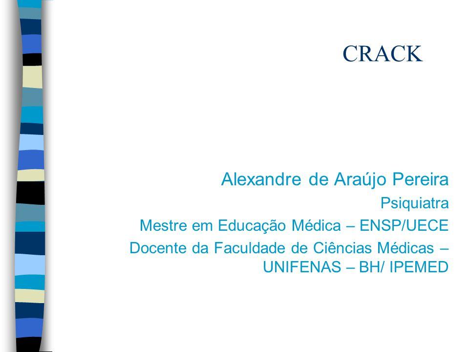 CRACK Alexandre de Araújo Pereira Psiquiatra