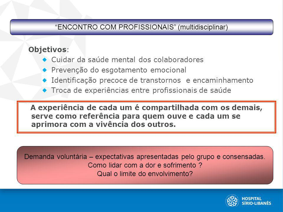 ENCONTRO COM PROFISSIONAIS (multidisciplinar)