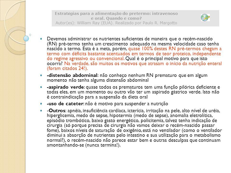 Estratégias para a alimentação do pretermo: intravenoso e oral