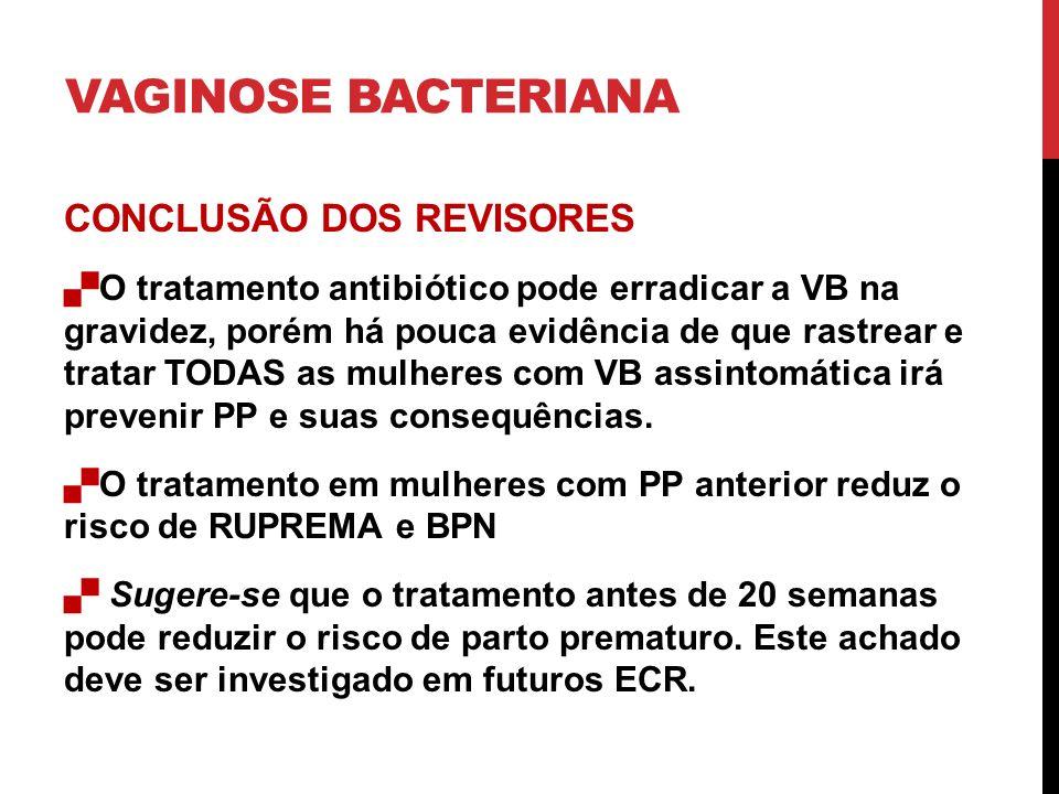 VAGINOSE BACTERIANA CONCLUSÃO DOS REVISORES