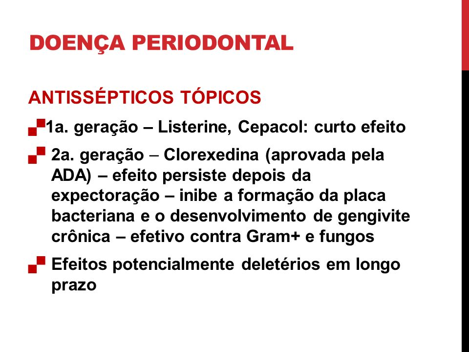 DOENÇA PERIODONTAL ANTISSÉPTICOS TÓPICOS
