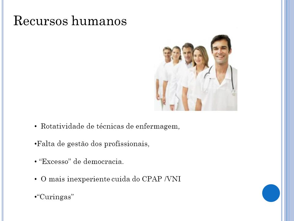 Recursos humanos Rotatividade de técnicas de enfermagem,