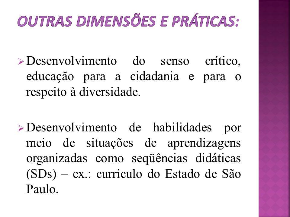Outras dimensões e práticas: