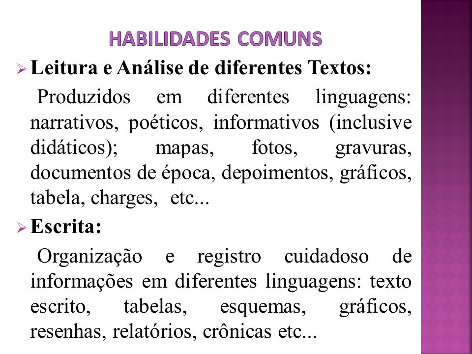 Habilidades Comuns Leitura e Análise de diferentes Textos: