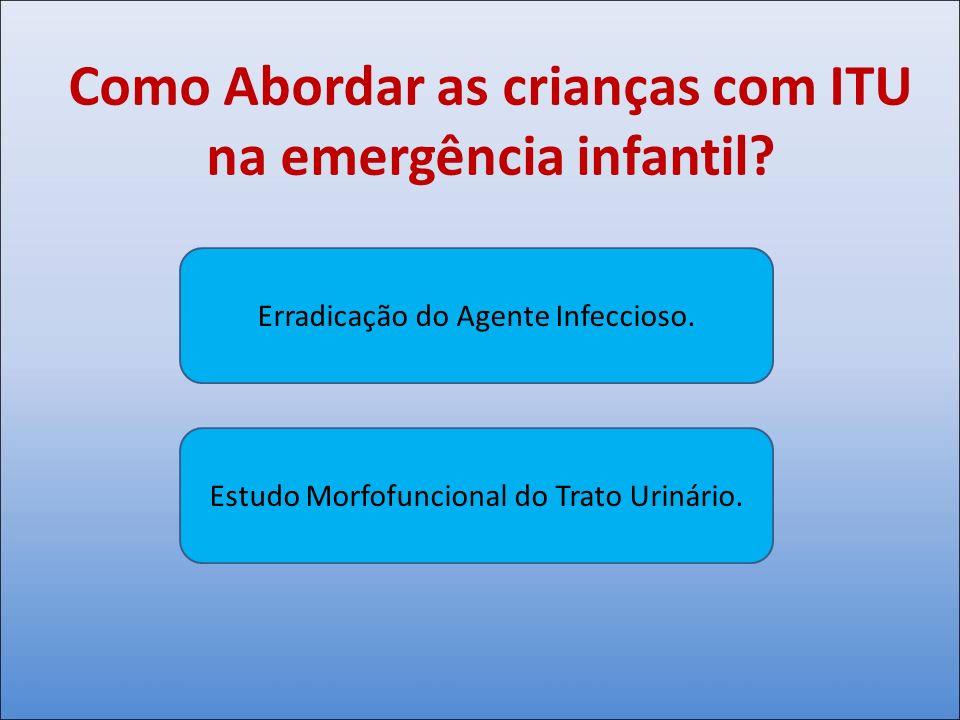 Como Abordar as crianças com ITU na emergência infantil